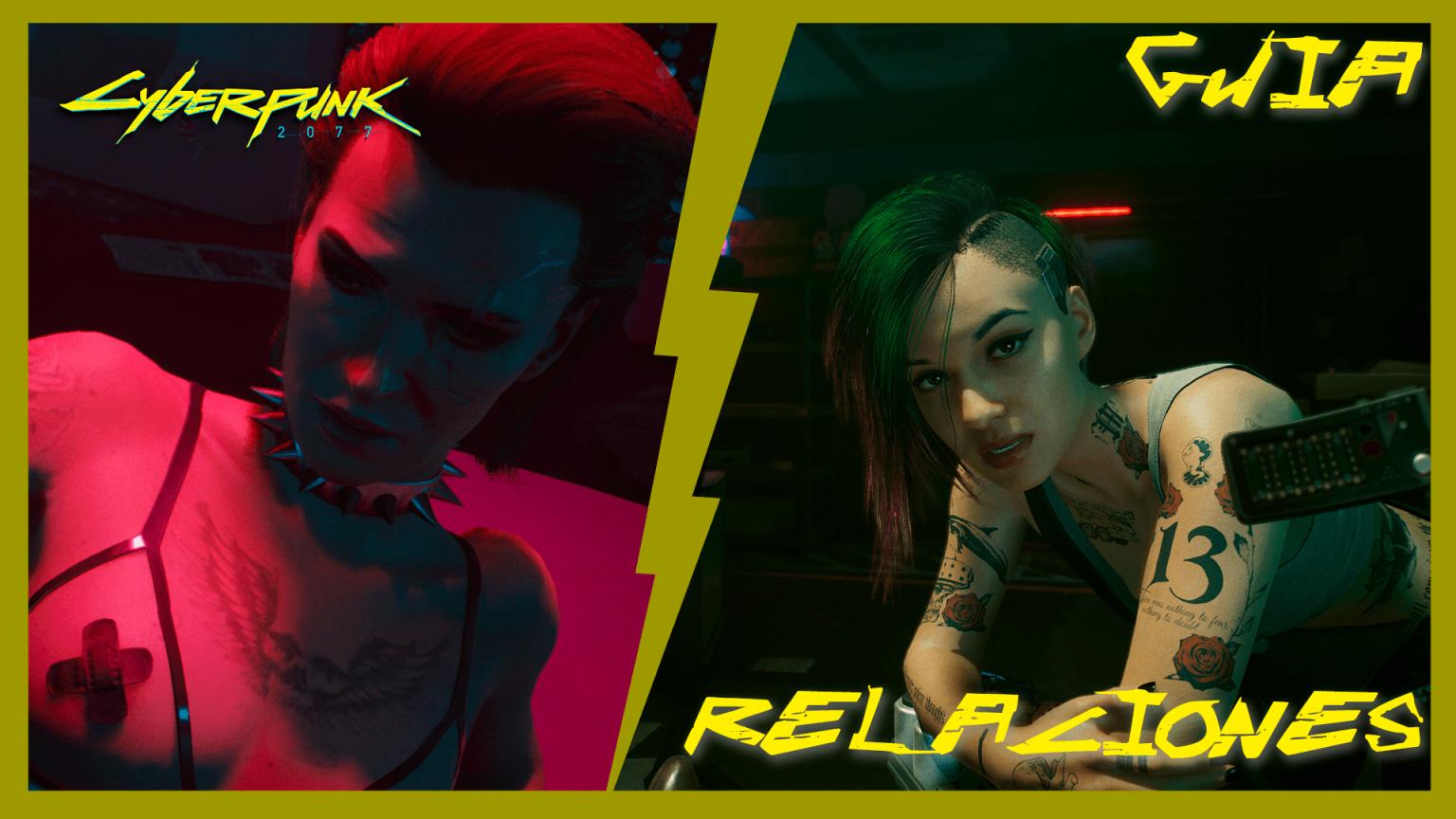 Guía Cyberpunk 2077 RELACIONES